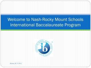 Welcome to Nash-Rocky Mount Schools International Baccalaureate Program