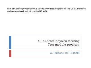 CLIC beam physics meeting Test module program