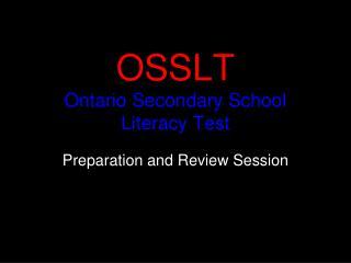 OSSLT Ontario Secondary School  Literacy Test