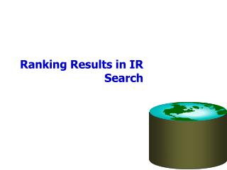 Ranking Results in IR Search