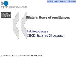 Bilateral flows of remittances