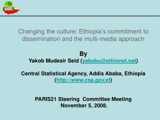 Changing the culture: Ethiopia's commitment to dissemination and the multi-media approach By