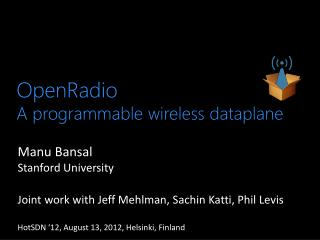 OpenRadio A programmable wireless  dataplane
