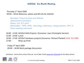 ACEOLE:  Six Month Meeting