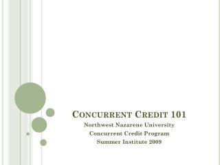 Concurrent Credit 101