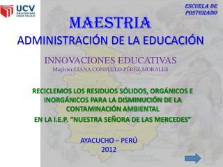 MAESTRIA ADMINISTRACIÓN DE LA EDUCACIÓN