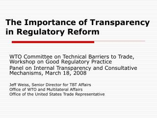 The Importance of Transparency in Regulatory Reform