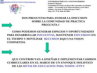 UNIVERSIDAD PERUANA CAYETANO HEREDIA Seminario Regional