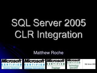 SQL Server 2005 CLR Integration