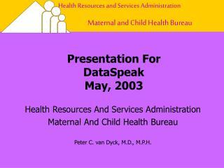 Presentation For  DataSpeak May, 2003