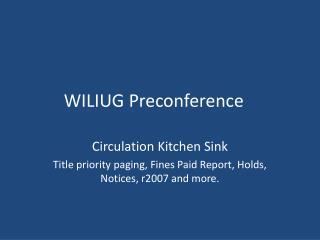 WILIUG Preconference