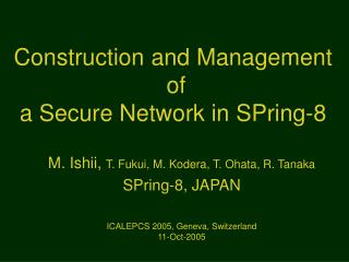 Construction and Management  of  a Secure Network in SPring-8