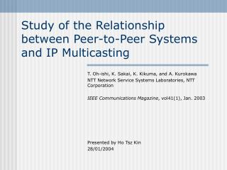 Study of the Relationship between Peer-to-Peer Systems and IP Multicasting