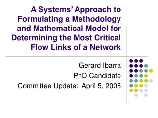 Gerard Ibarra PhD Candidate Committee Update:  April 5, 2006