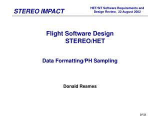 Flight Software Design       STEREO/HET Data Formatting/PH Sampling