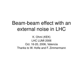 Beam-beam effect with an external noise in LHC