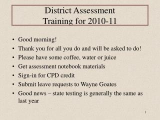 District Assessment  Training for 2010-11
