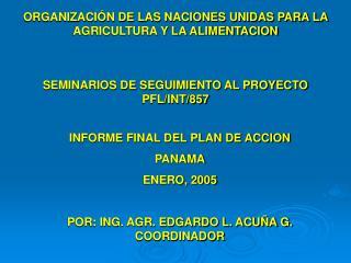 ORGANIZACIÓN DE LAS NACIONES UNIDAS PARA LA AGRICULTURA Y LA ALIMENTACION