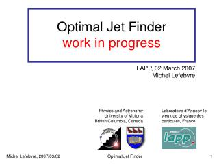 Optimal Jet Finder work in progress