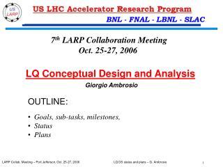 LQ Conceptual Design and Analysis Giorgio Ambrosio