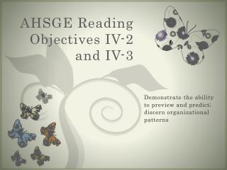AHSGE Reading Objectives IV-2 and IV-3