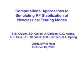 Computational Approaches to Simulating RF Stabilization of Neoclassical Tearing Modes