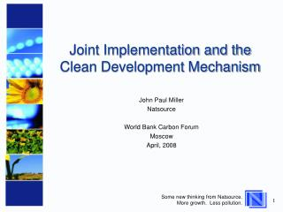 Joint Implementation and the Clean Development Mechanism
