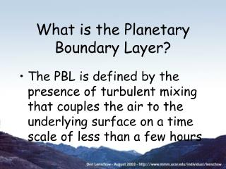 What is the Planetary Boundary Layer?
