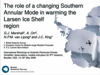 The role of a changing Southern Annular Mode in warming the Larsen Ice Shelf  region