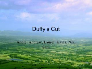 Duffy's Cut