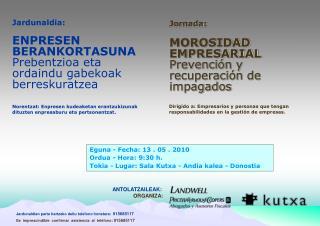 Jornada: MOROSIDAD  EMPRESARIAL Prevención y  recuperación de impagados