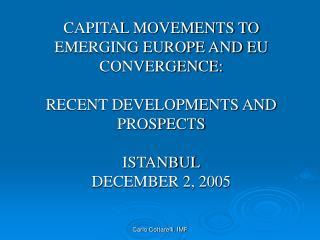 Table 1 – Exchange rate regimes in Emerging Europe Bulgaria Currency Board  CroatiaQuasi-peg