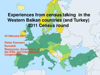 Experiences from census taking  in the Western Balkan countries (and Turkey) 2011 Census round