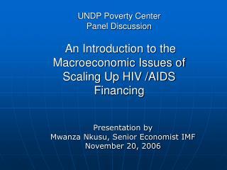 Presentation by  Mwanza Nkusu, Senior Economist IMF November 20, 2006