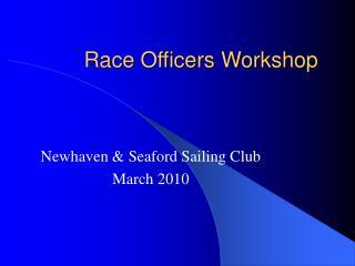 Race Officers Workshop