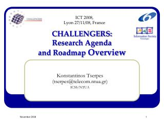 CHALLENGERS:  Research Agenda  and Roadmap  Overview