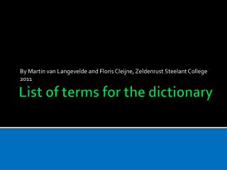 List of  terms for  the  dictionary