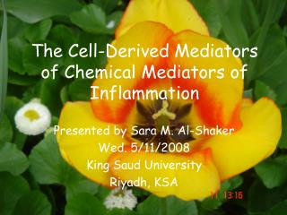 The Cell-Derived Mediators of Chemical Mediators of Inflammation