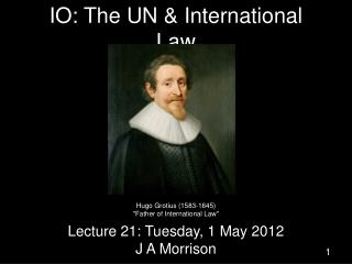IO: The UN & International Law