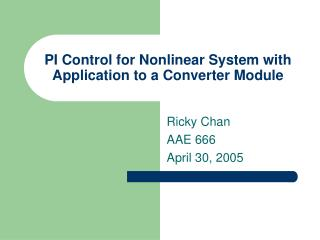 PI Control for Nonlinear System with Application to a Converter Module