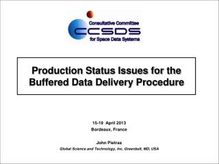 Production Status Issues for the Buffered Data Delivery Procedure