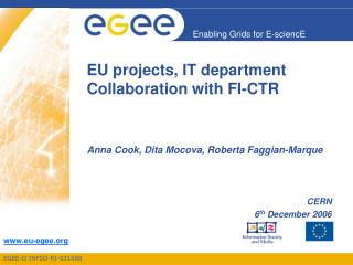EU projects, IT department Collaboration with FI-CTR