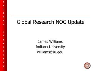 Global Research NOC Update