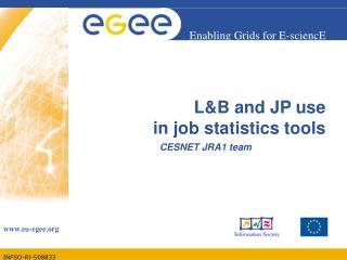 L&B and JP use in job statistics tools