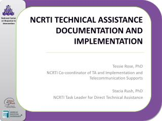 NCRTI Technical Assistance Documentation and Implementation