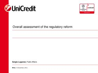 Overall assessment of the regulatory reform