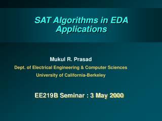 SAT Algorithms in EDA Applications
