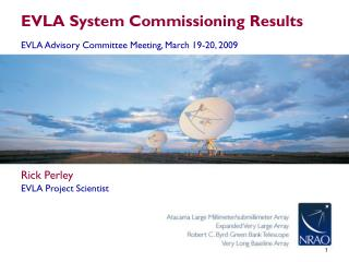 EVLA System Commissioning Results