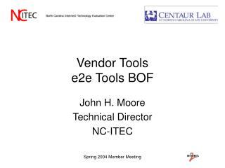 Vendor Tools e2e Tools BOF