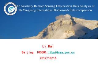 Li Bai Beijing , 100081, libai@cma 2012/10/16
